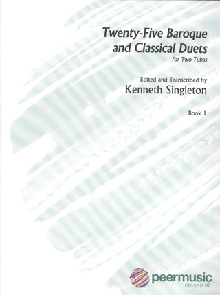 Singleton, Kenneth: 25 Baroque And Classical Duets, I