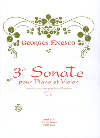 Enescu Georges: Sonate 3 A-Moll Op 25