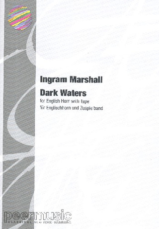 Ingram Marshall: Dark Waters