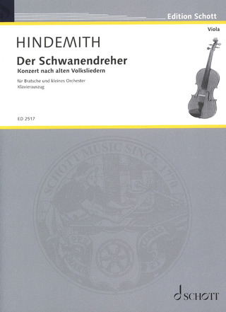 Paul Hindemith: Der Schwanendreher (1935-36)