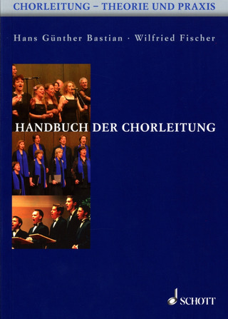 Hans Günther Bastian y otros.: Compendium of Leading a Choir