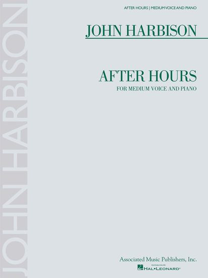 John Harbison: John Harbison: After Hours - Medium Voice/Piano