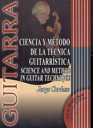 Cardoso Jorge: Science and Method in Guitar Technique