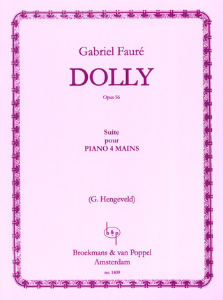 Gabriel Fauré: Dolly Suite Op 56