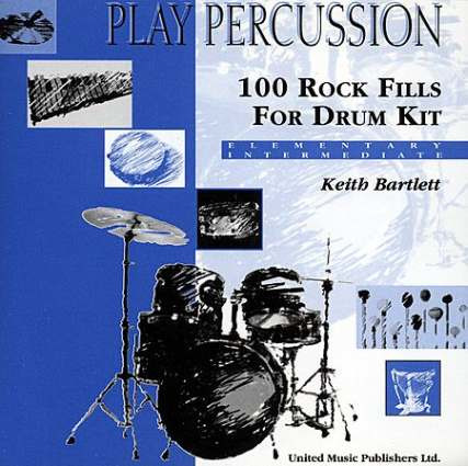 Keith Bartlett: 100 Rock Beats For Drum Kit