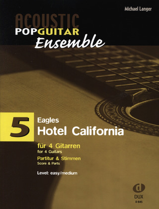 Eagles: Acoustic Pop Guitar Ensemble 5: Hotel California