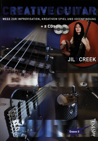 Creek, Jil Y.: Creative Guitar