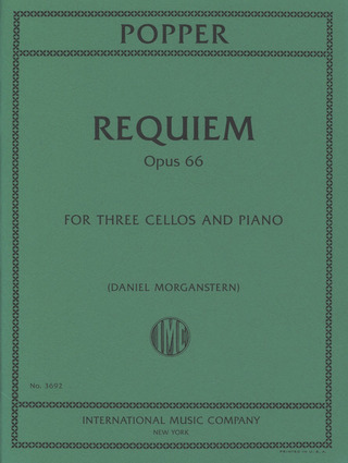 David Popper: Requiem op.66 for 3 Cellos and Orchestra