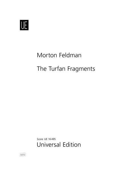 Morton Feldman: The Turfan Fragments für Orchester (1980)