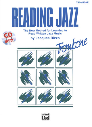 Jacques Rizzo: Reading Jazz – Trombone
