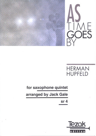 Hupfeld H. / Gale J.: As Time Goes By