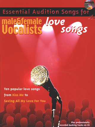 Essential Audition Songs For Male + Female Vocalists Love Songs