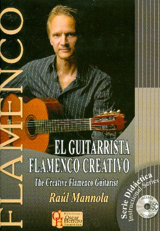 Raul Mannola: The Creative Flamenco Guitarist
