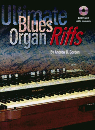 Andrew D. Gordon: Ultimate Blues Riffs Cd Organ Book / Cd