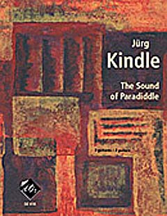 Jürg Kindle: The Sound Of Paradiddle