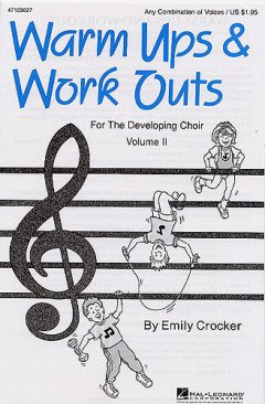 Crocker Emily: Warm Ups & Workouts II Developing Choir (Emily Crocker) Any Com