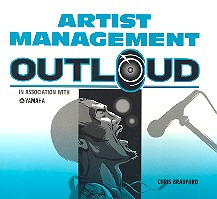 Bradford Chris: Artist Management Outloud Book
