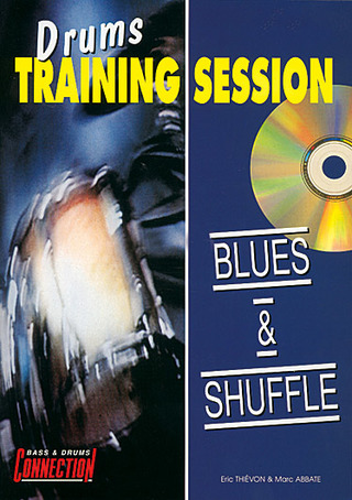 Marc Abbatte m fl.: Drums Training Session : Blues & Shuffle