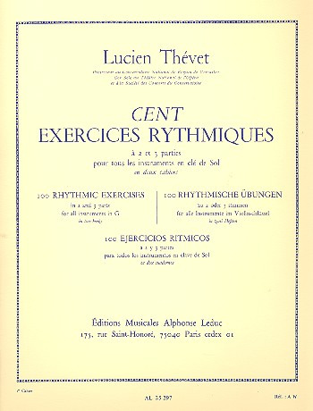 Thevet Lucien: 100 Exercices Rythmiques A 2
