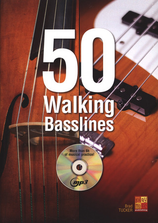 Tucker, Brad: 50 Walking Bass Lines - Bgtr Db Bk/Cd