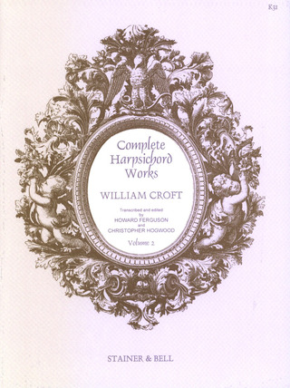 William Croft: Complete Harpsichord Works 2