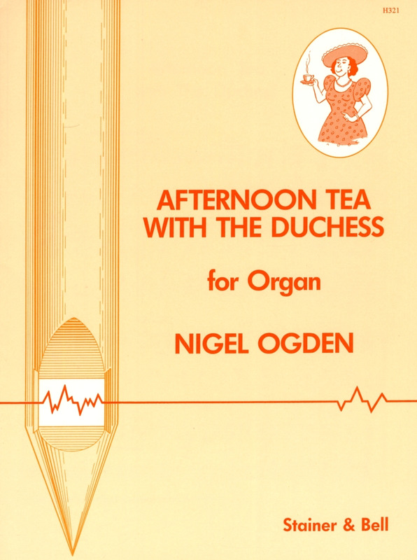 Nigel Ogden: Afternoon Tea with the Duchess