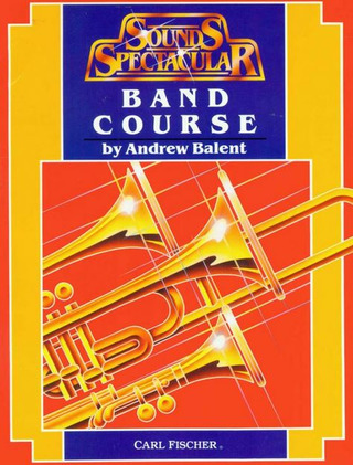 Andrew Balent: Band Course 2