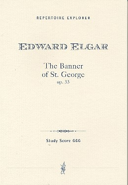 Edward Elgar: The Banner Of St George Op 33