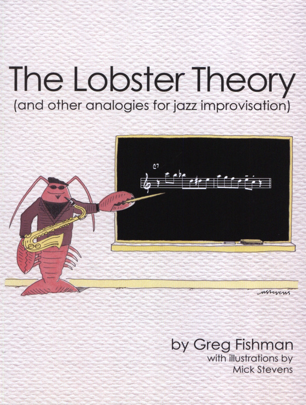Greg Fishman: The Lobster Theory
