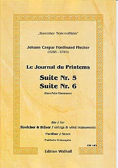 Johann Caspar Ferdinand Fischer: Suite 5 + 6 Journal Du Printems 3