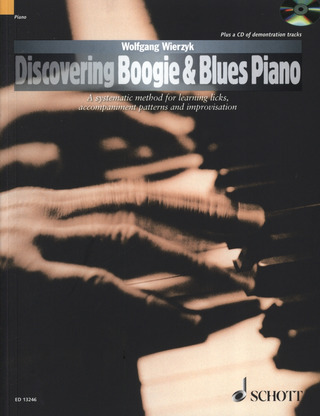 Wolfgang Wierzyk: Discovering Boogie & Blues Piano