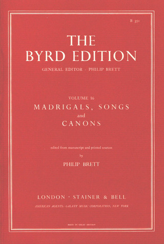 William Byrd: Madrigals, Songs and Canons