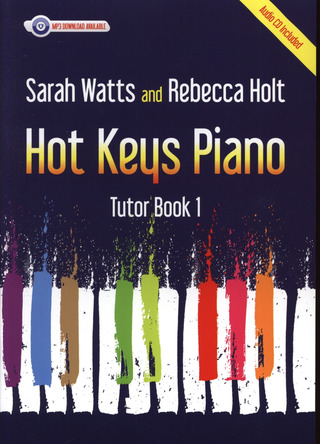 Sarah Watts et al.: Hot Keys Piano Tutor - Book 1