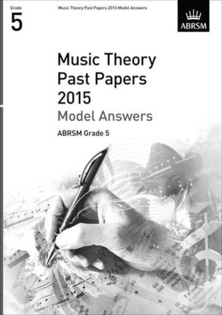 ABRSM Theory Of Music Exam Model Answers 2015: Grade 5