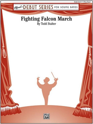 Todd Stalter: Fighting Falcon March