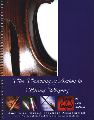 Paul Rolland: The Teaching Of Action In String Playing