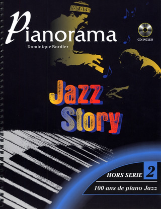 Bordier, Dominique: Pianorama - Jazz Story