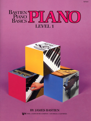 James Bastien: Bastien Piano Basics – Piano 1