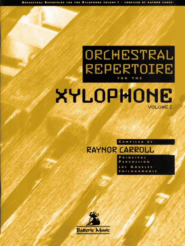Raynor Carroll: Orchestral Repertoire for the Xylophone 1