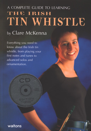 Clare McKenna: A Complete Guide to Learning the Irish Tin Whistle