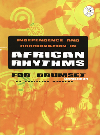 Christian Bourdon: Independence and Coordination in African Rhythms