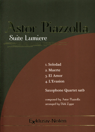 Astor Piazzolla: Suite Lumiere