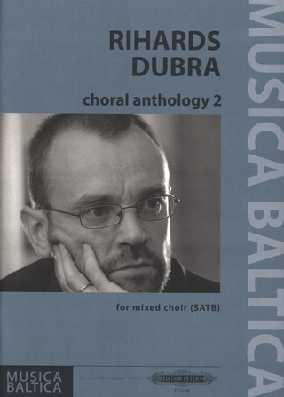 Rihards Dubra: Choral Anthology