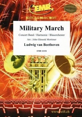 Ludwig van Beethoven et al.: Military March