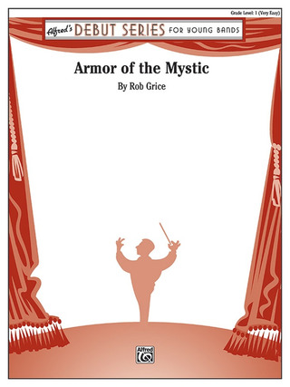 Rob Grice: Armor of the Mystic