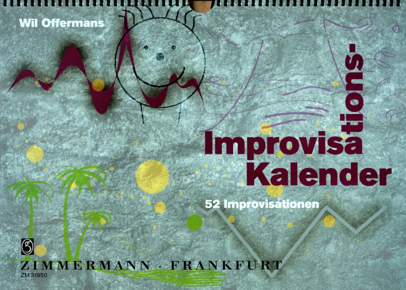 Wil Offermanns: Improvisation-Calendar
