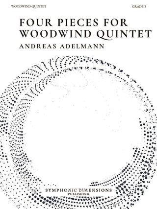 Andreas Adelmann: Four Pieces for Woodwind Quintet