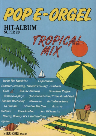 Pop E-Orgel Hit-Album Super 20: Tropical Mix