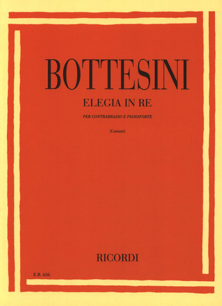 Giovanni Bottesini: Elegia In Re Per Contrabbasso E Pianoforte Revision
