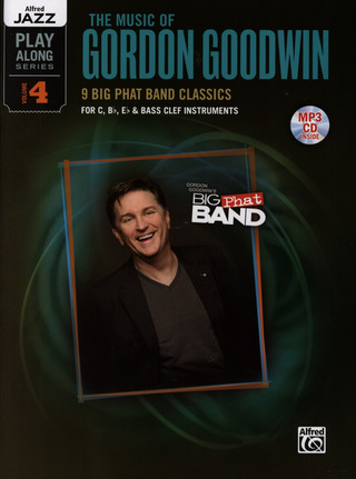 Gordon Goodwin: The Music of Gordon Goodwin